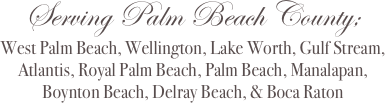 Serving Palm Beach County; 